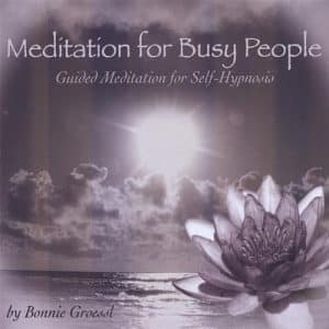 Meditation for Busy People by Bonnie Groessl