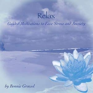 Relax CD Feel Good Bonnie Groessl Take a mini mental vacation