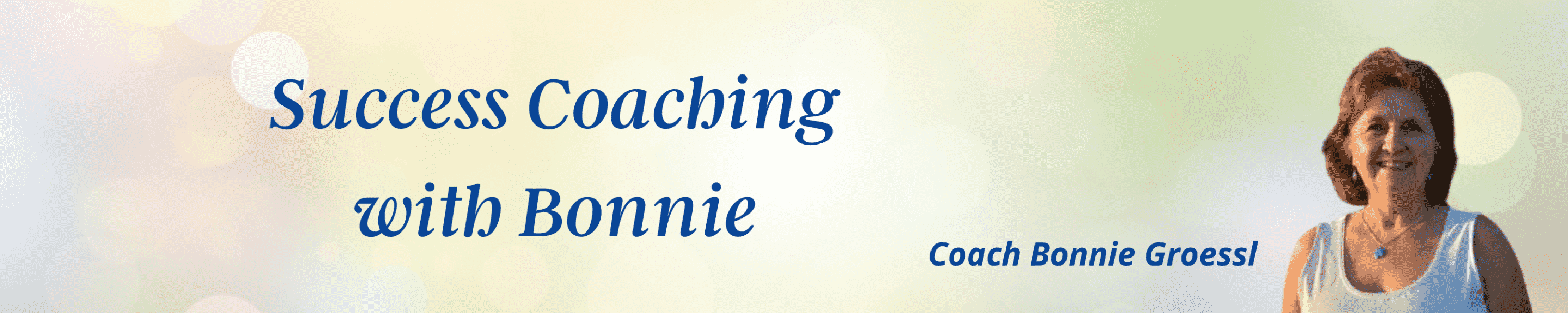 Success Coaching with Bonnie Groessl