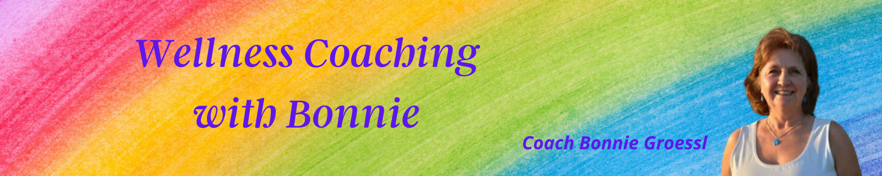 Wellness Coaching with Bonnie Groessl